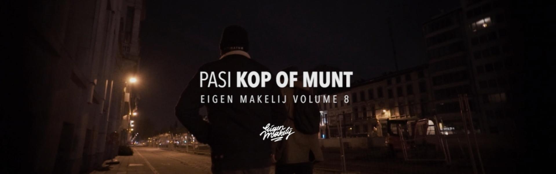 Embedded thumbnail for Pasi - Kop of munt